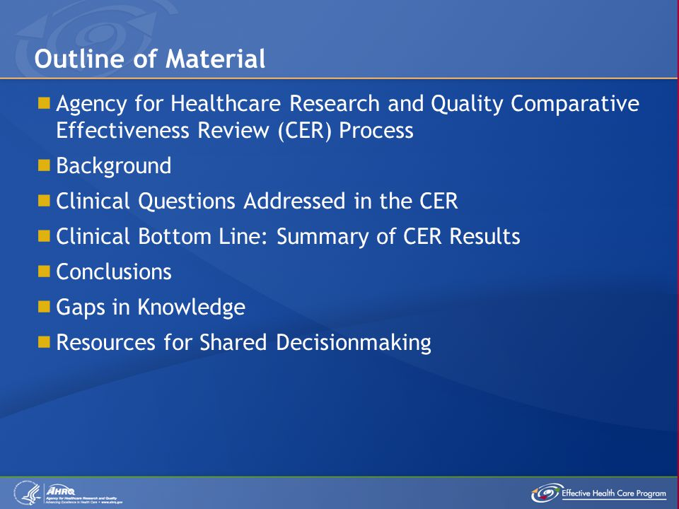 Outline of Material Agency for Healthcare Research and Quality Comparative Effectiveness Review (CER) Process.