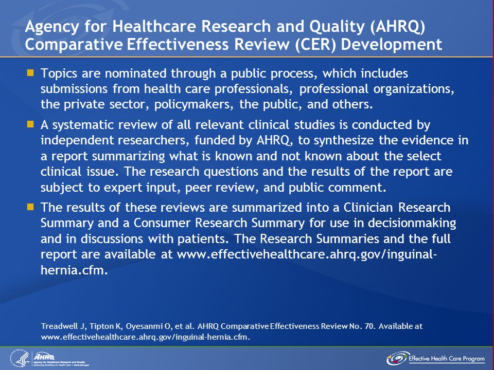 Agency for Healthcare Research and Quality (AHRQ) Comparative Effectiveness Review (CER) Development