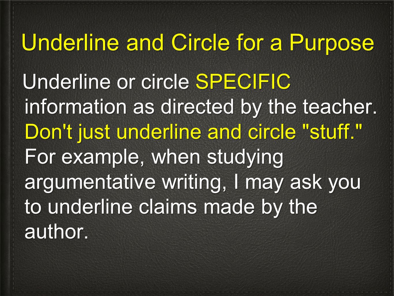 Underline and Circle for a Purpose