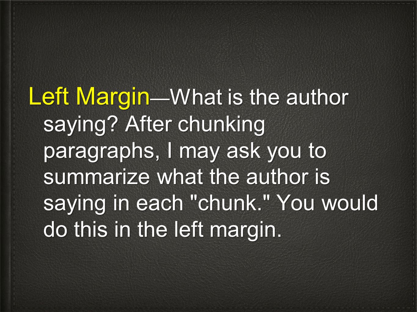 Left Margin—What is the author saying