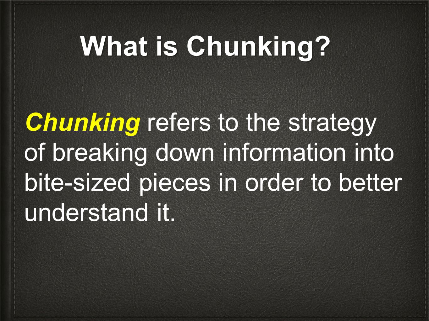What is Chunking.