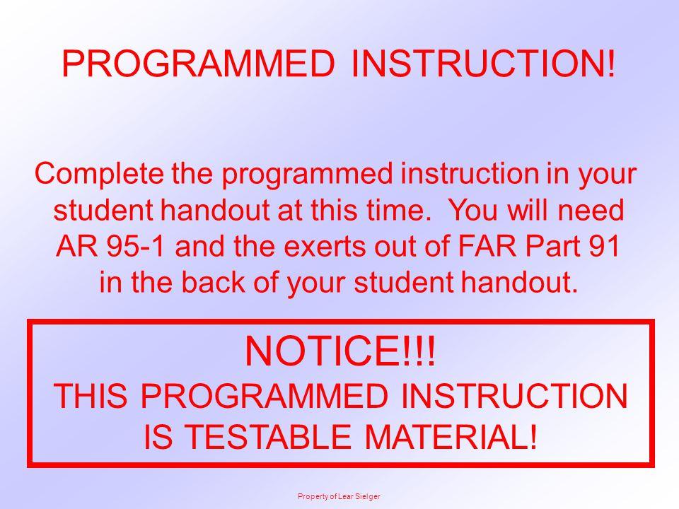 NOTICE!!! PROGRAMMED INSTRUCTION!