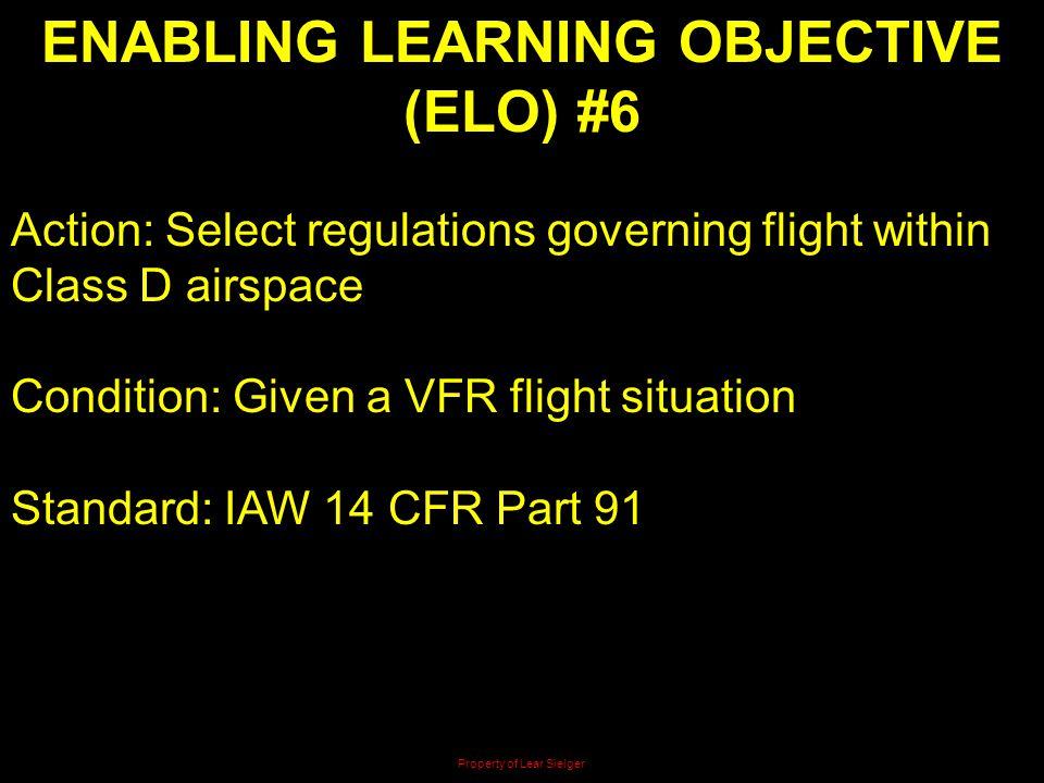 ENABLING LEARNING OBJECTIVE (ELO) #6