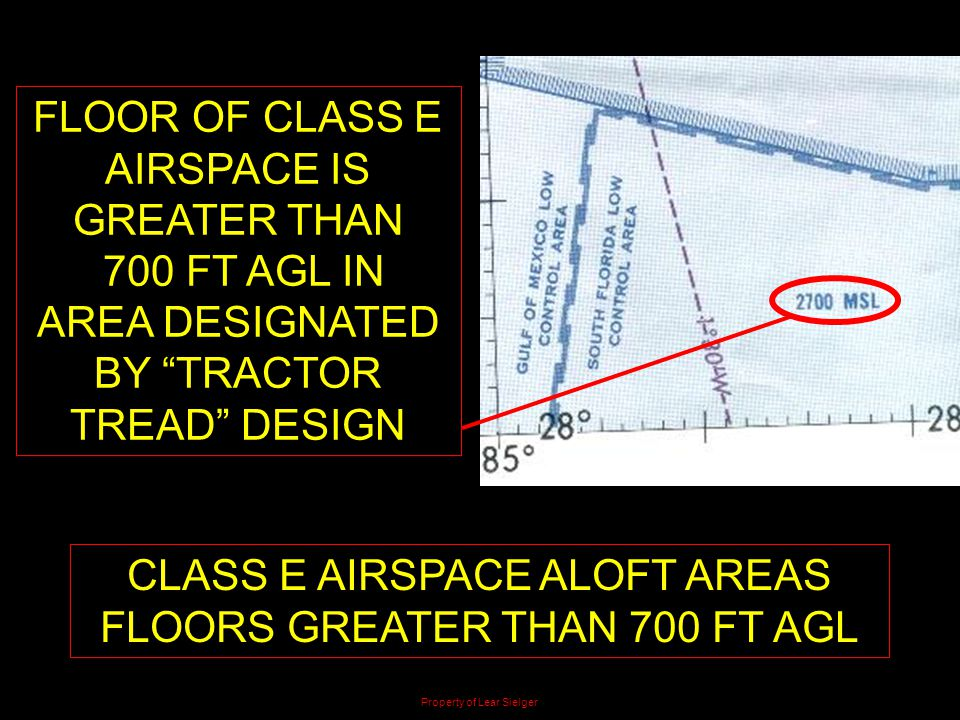 FLOOR OF CLASS E AIRSPACE IS GREATER THAN