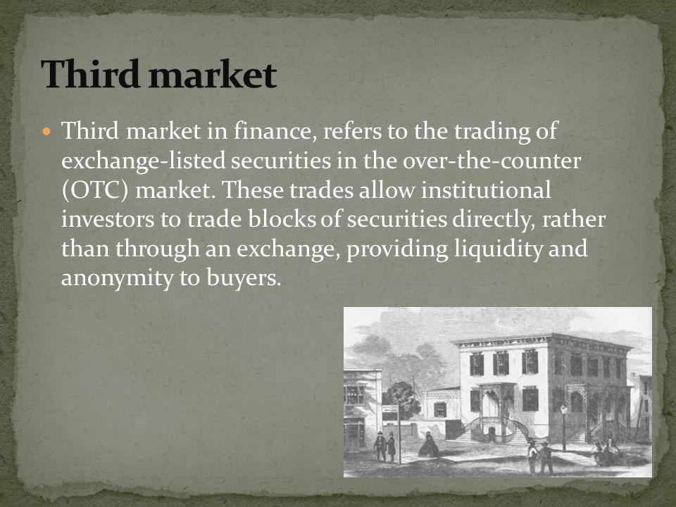Third market