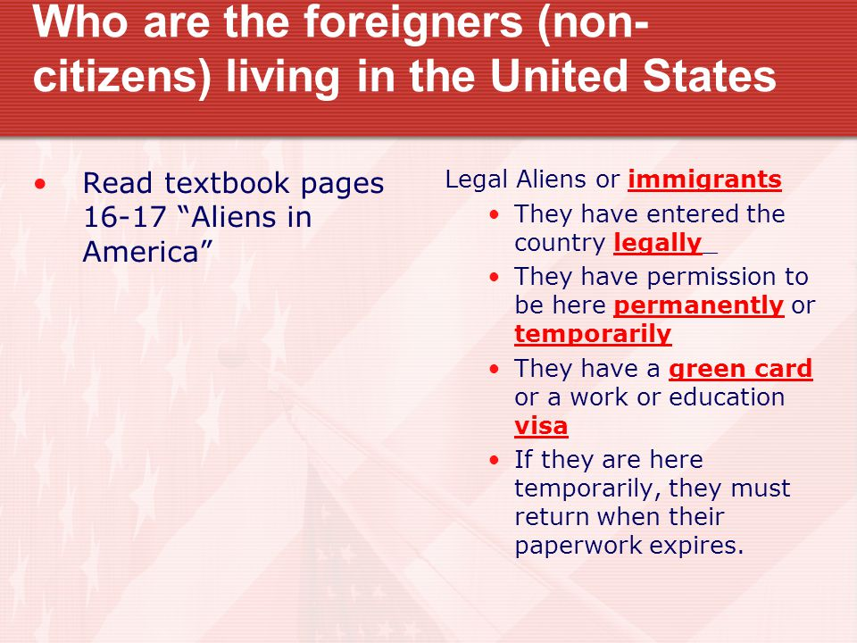 Who are the foreigners (non-citizens) living in the United States