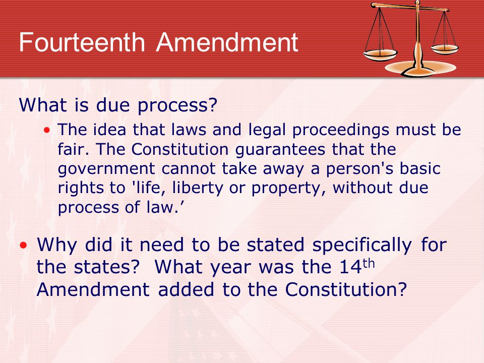 Fourteenth Amendment What is due process