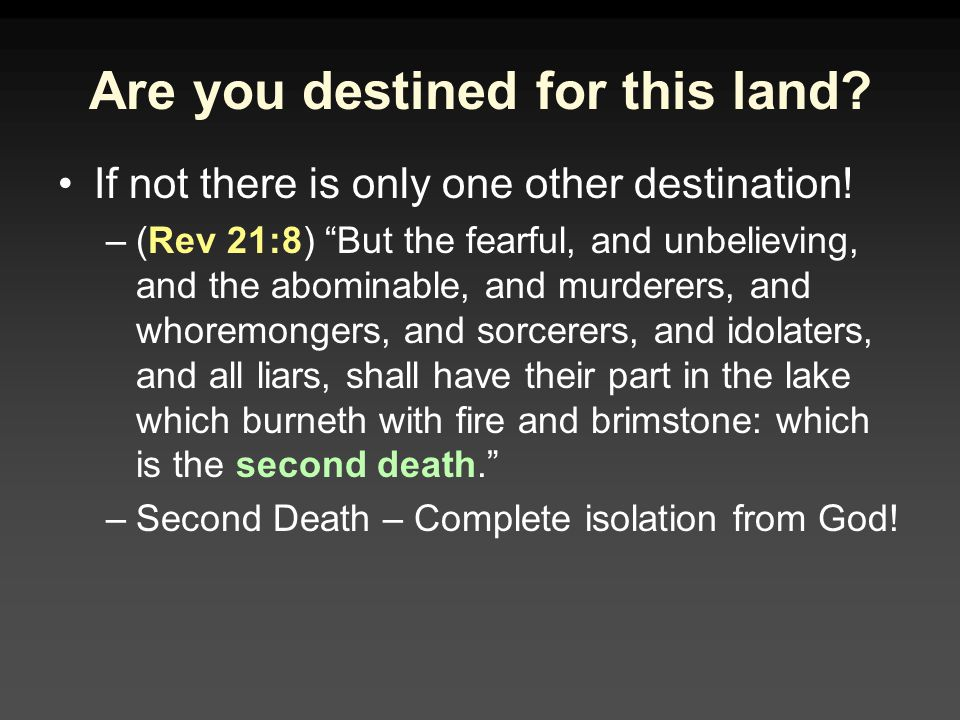 Are you destined for this land