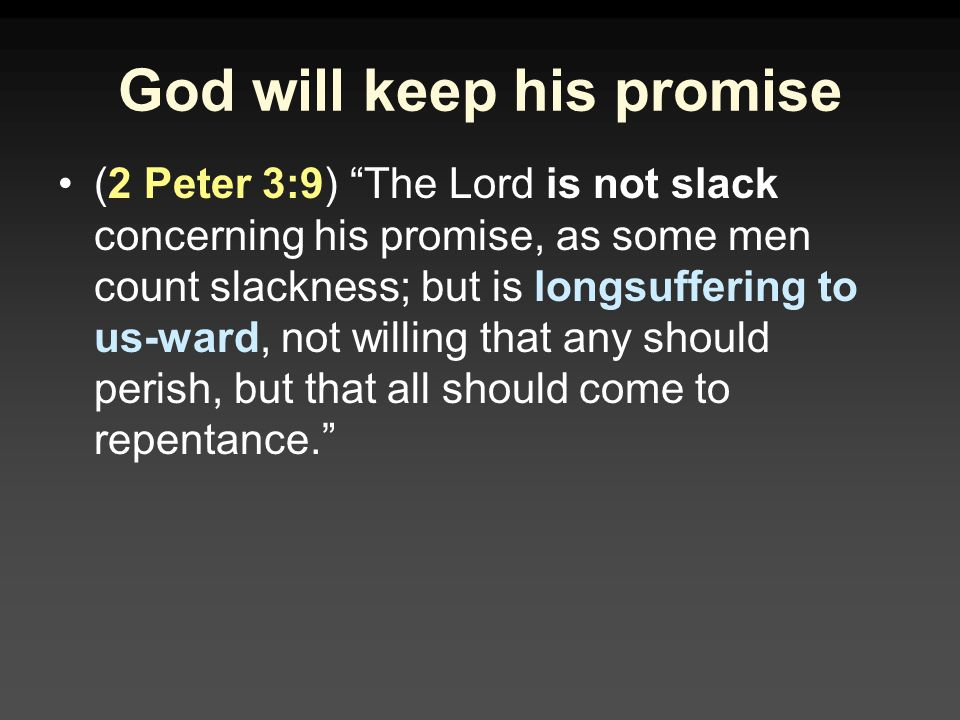 God will keep his promise