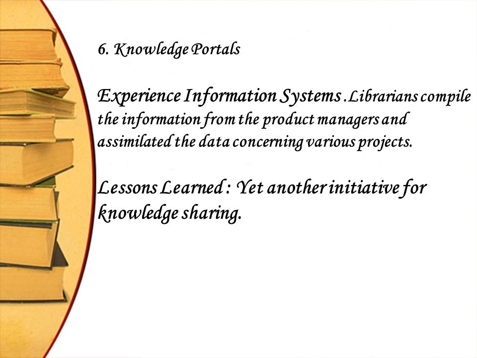 Lessons Learned : Yet another initiative for knowledge sharing.