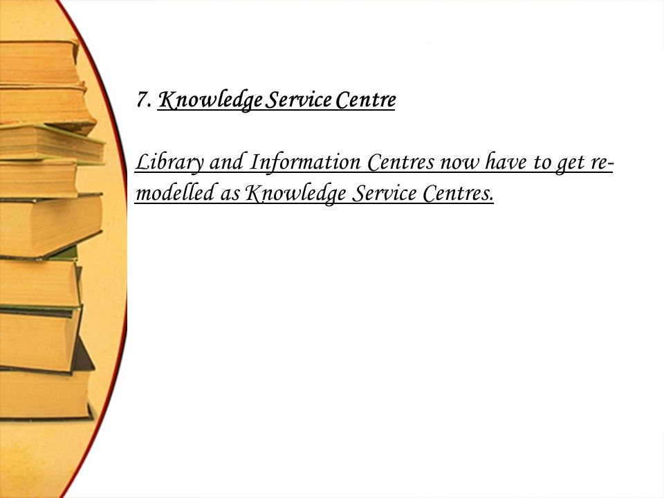 7. Knowledge Service Centre