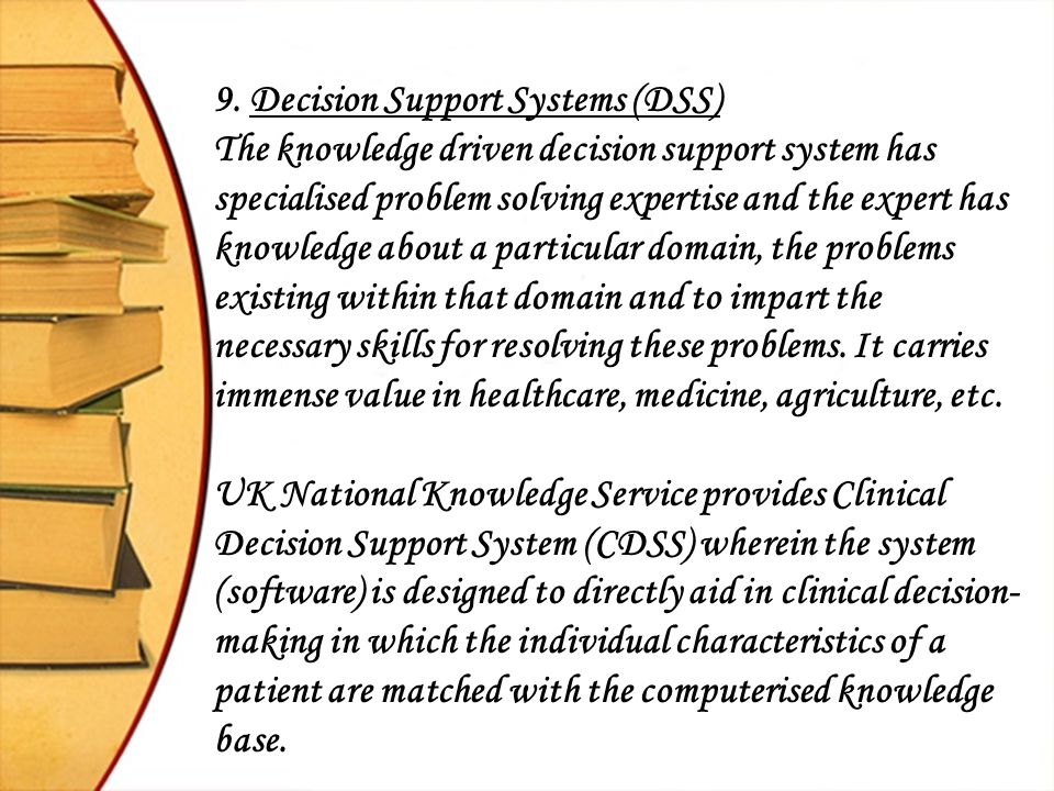 9. Decision Support Systems (DSS)
