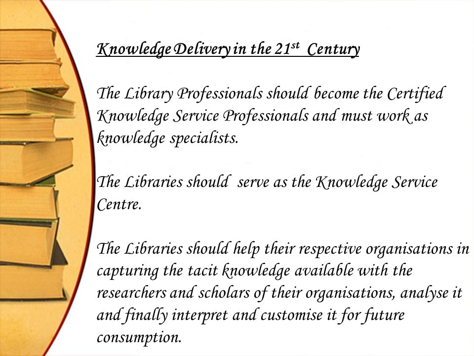 Knowledge Delivery in the 21st Century