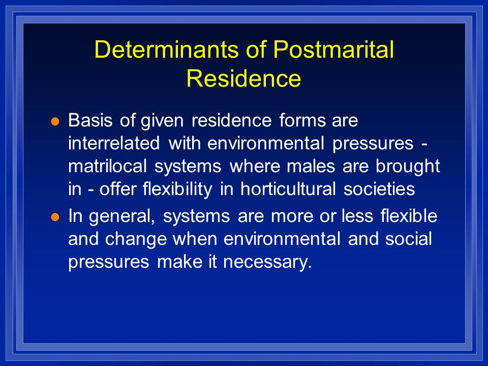 Determinants of Postmarital Residence