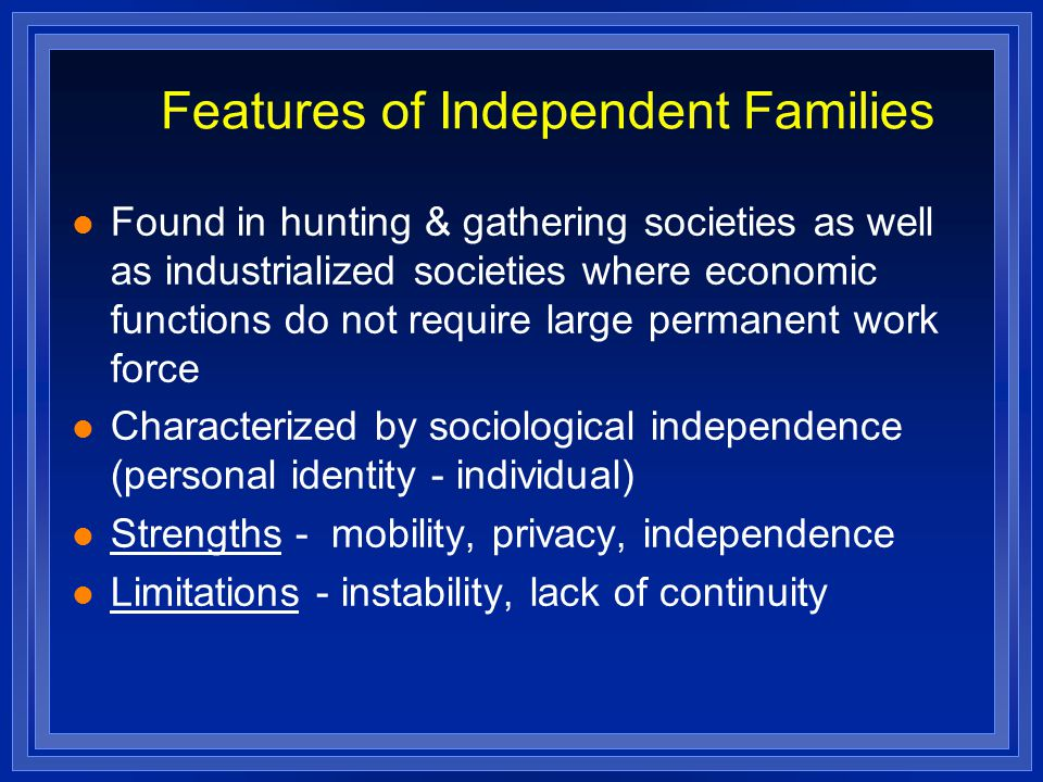 Features of Independent Families