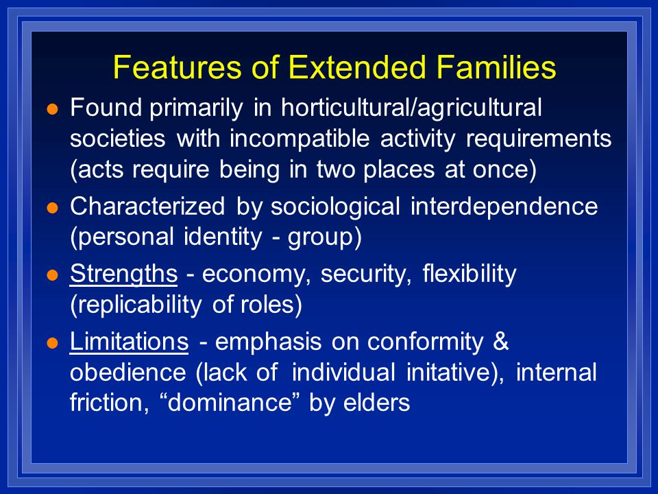 Features of Extended Families