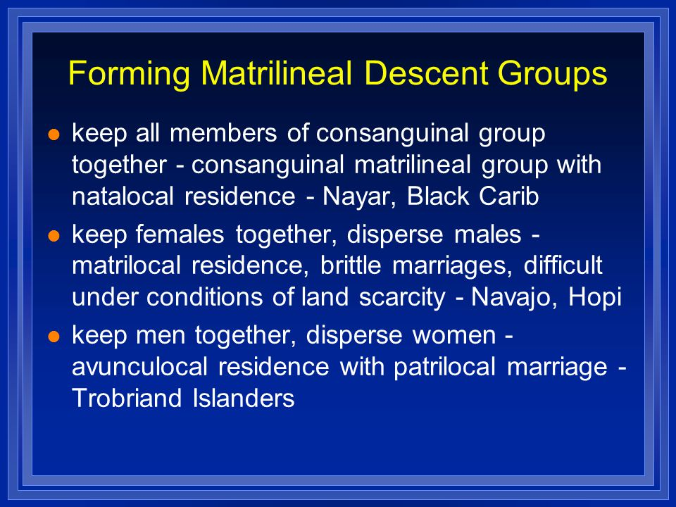 Forming Matrilineal Descent Groups
