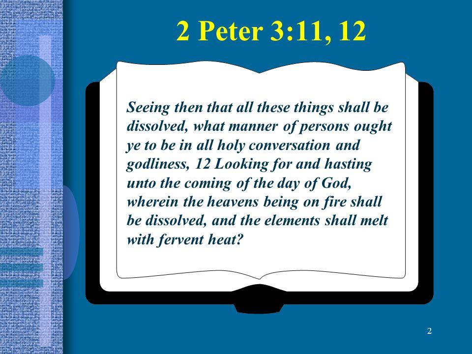 2 Peter 3:11, 12