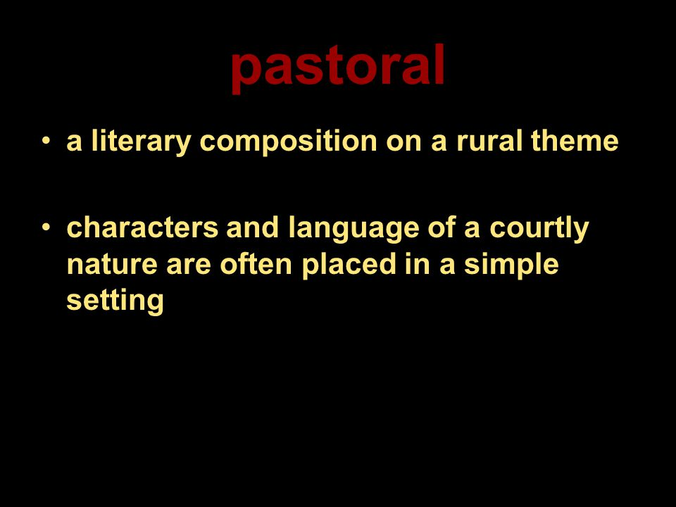 pastoral a literary composition on a rural theme