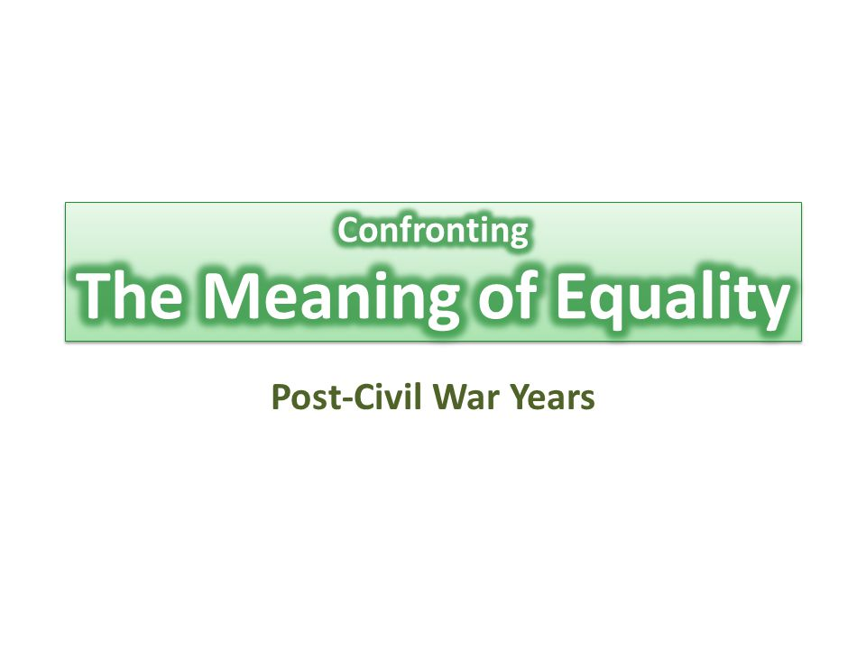 Confronting The Meaning of Equality