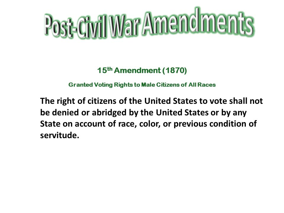 Post-Civil War Amendments