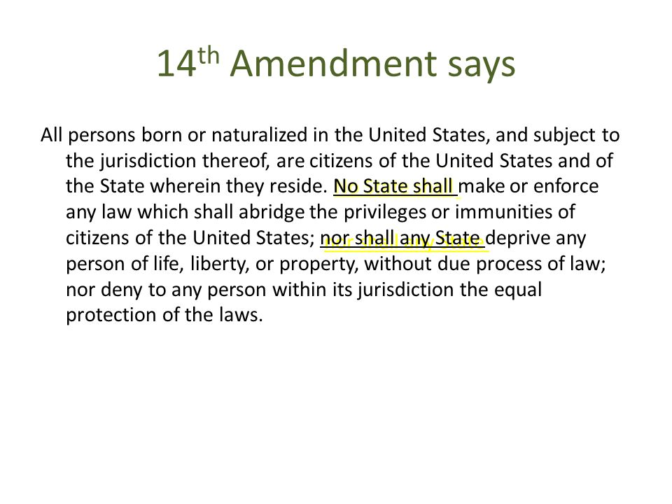 14th Amendment says