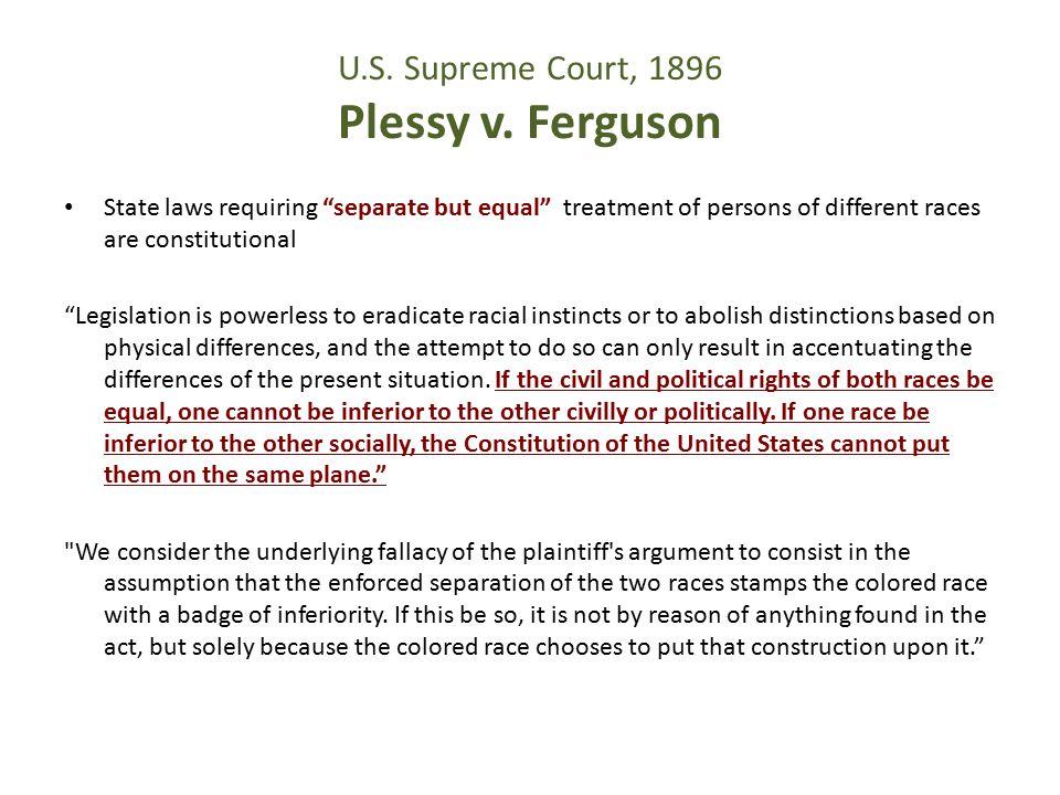U.S. Supreme Court, 1896 Plessy v. Ferguson