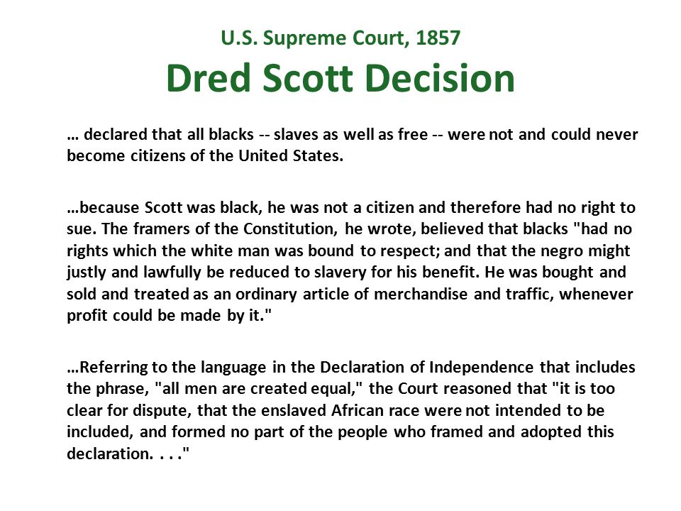 U.S. Supreme Court, 1857 Dred Scott Decision