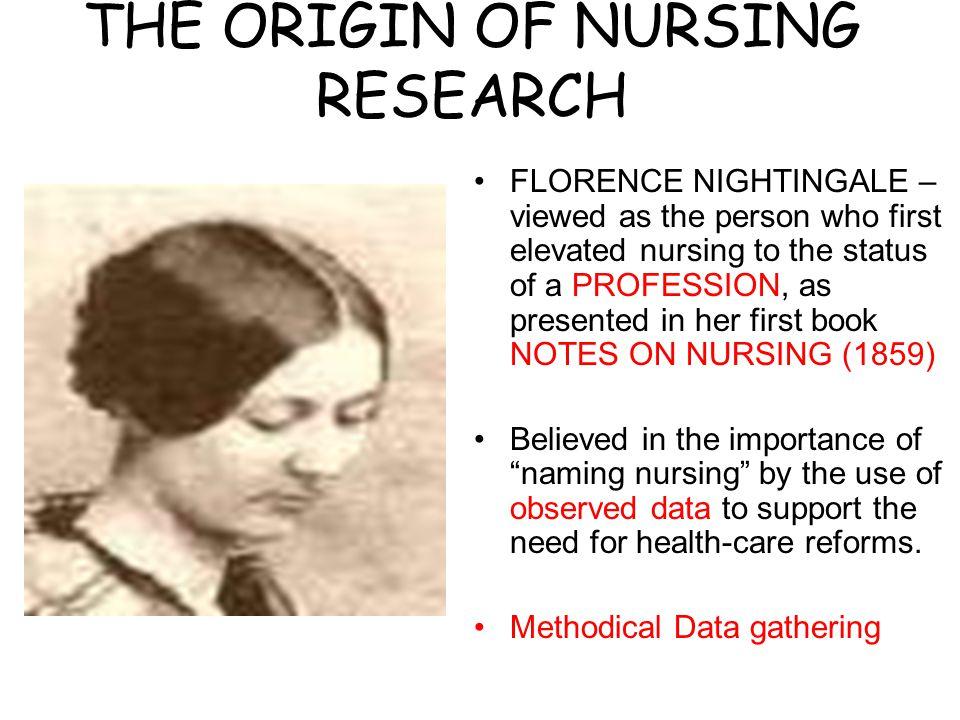 THE ORIGIN OF NURSING RESEARCH
