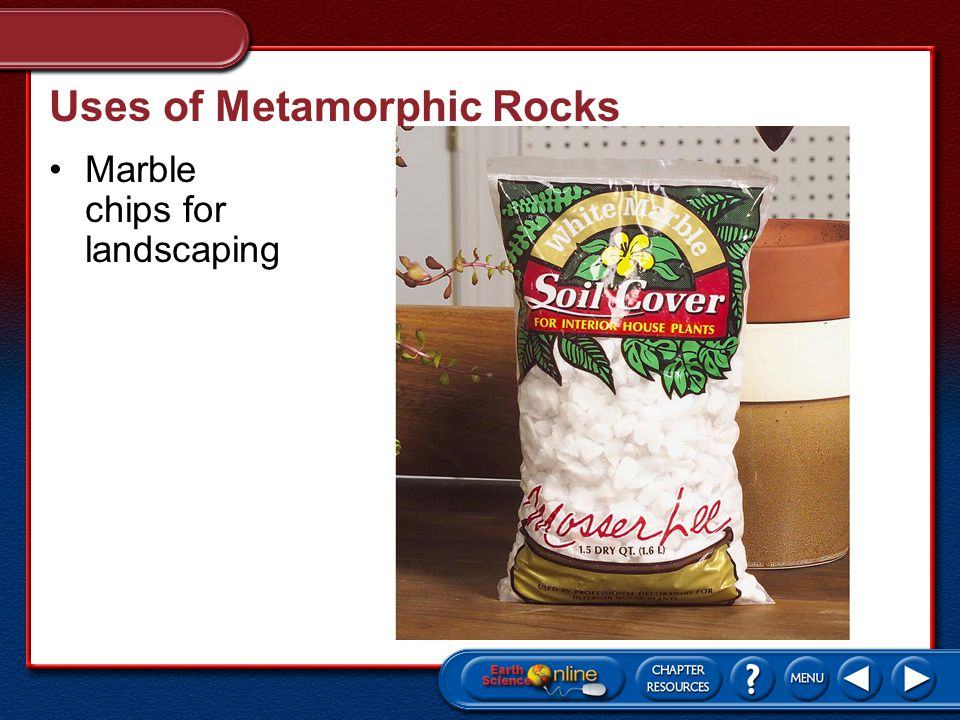Uses of Metamorphic Rocks