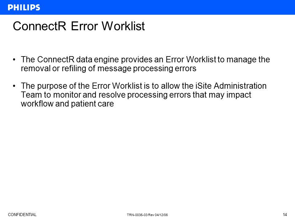 ConnectR Error Worklist