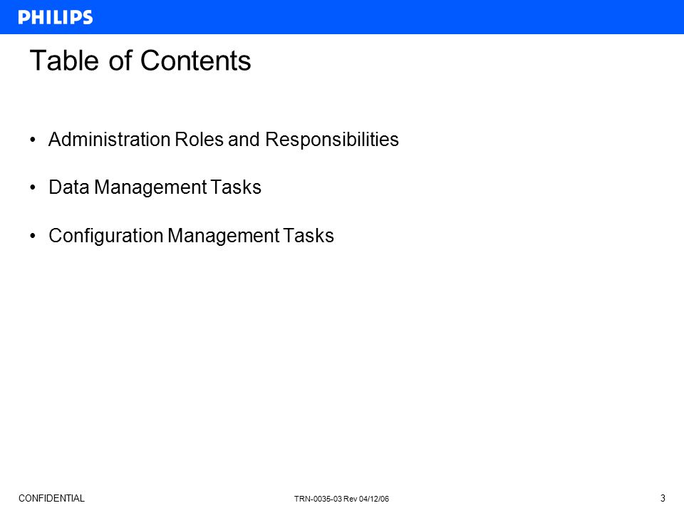 Table of Contents Administration Roles and Responsibilities