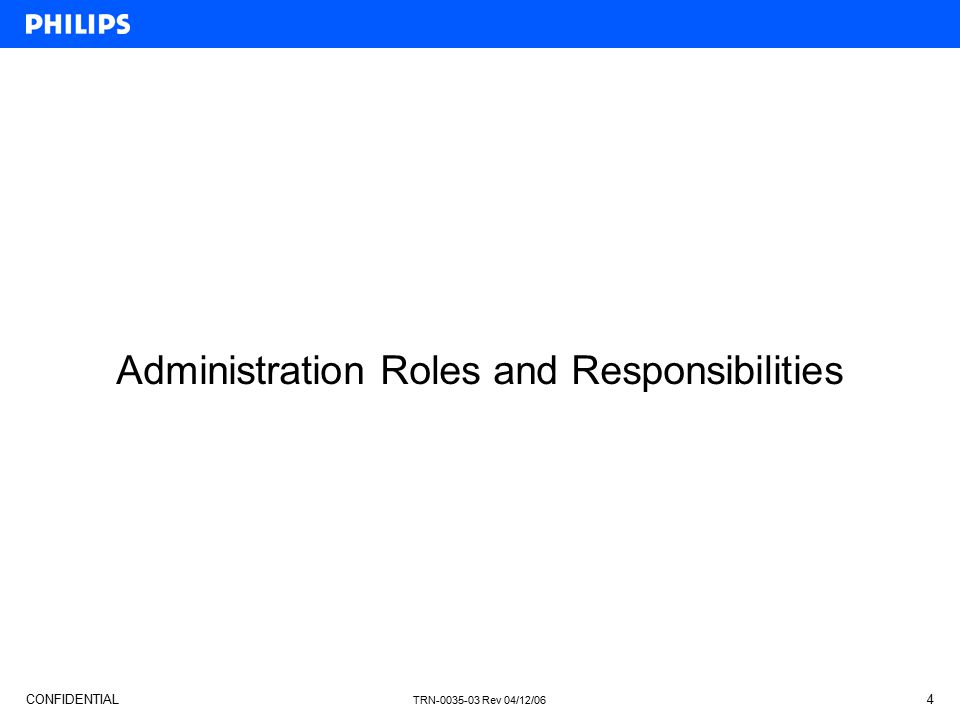 Administration Roles and Responsibilities