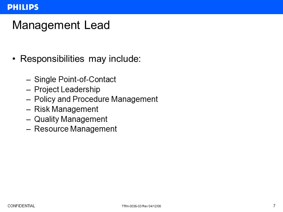 Management Lead Responsibilities may include: Single Point-of-Contact