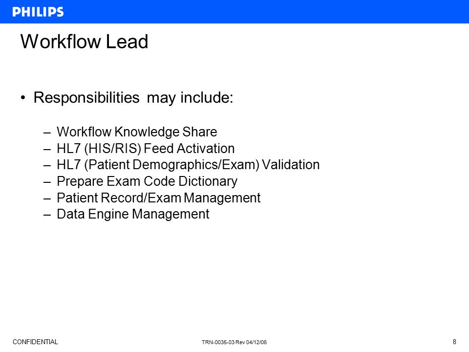 Workflow Lead Responsibilities may include: Workflow Knowledge Share