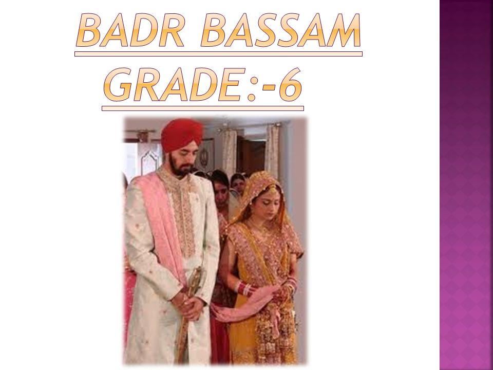 BADR BASSAM GRADE:-6