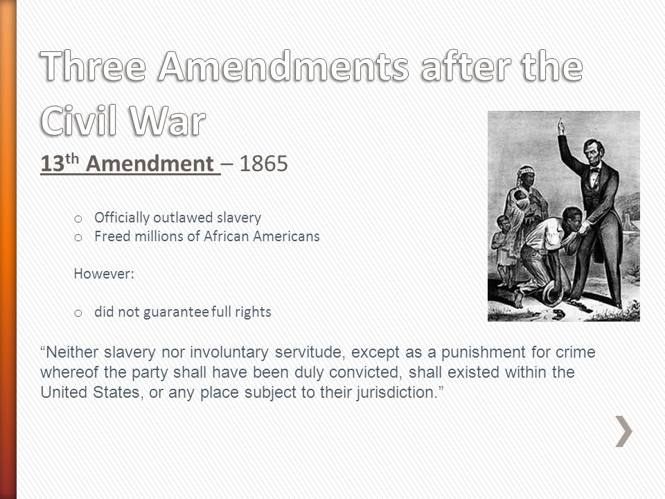 Three Amendments after the Civil War