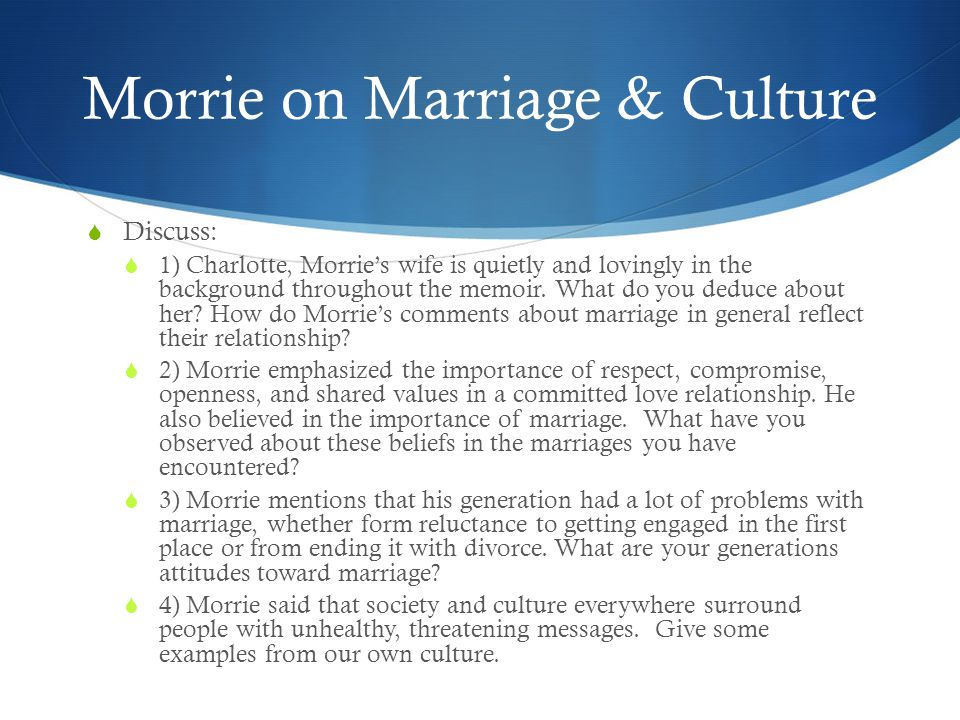 Morrie on Marriage & Culture