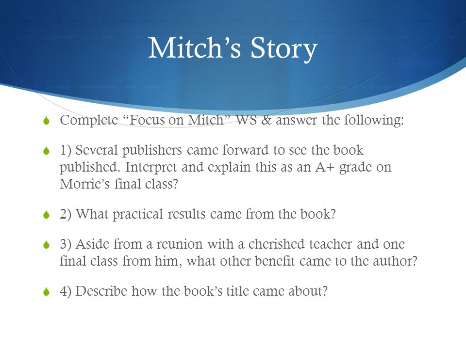 Mitch's Story Complete Focus on Mitch WS & answer the following: