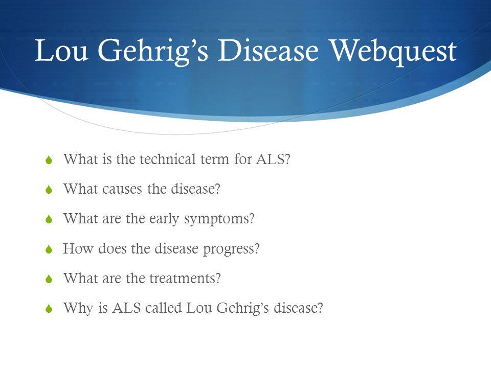 Lou Gehrig's Disease Webquest