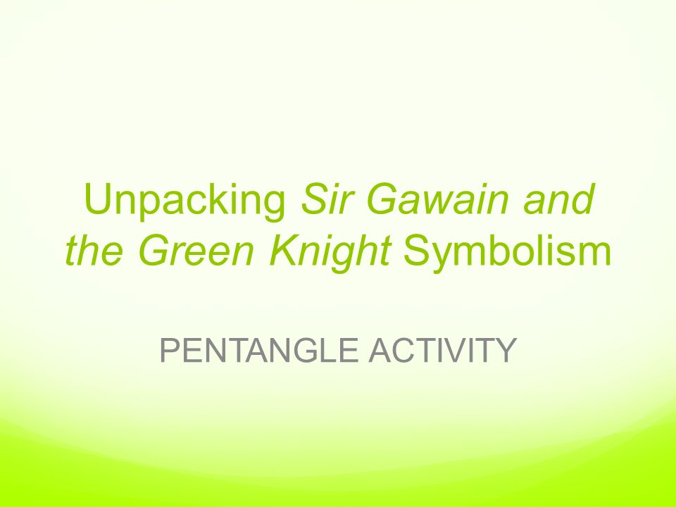 "sir gawain and the green knight pentangle essay Symbolism in ""sir gawain and the green knight of all of the symbols in ""sir gawain and the green knight"" both the pentangle and sir gawain seem to be."