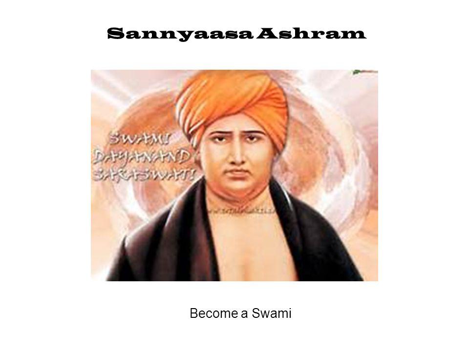 Sannyaasa Ashram Become a Swami