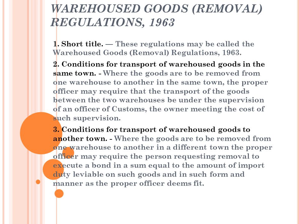 WAREHOUSED GOODS (REMOVAL) REGULATIONS, 1963