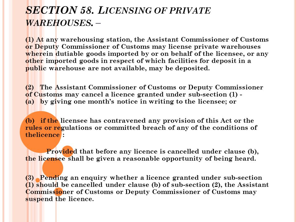 SECTION 58. Licensing of private warehouses. –