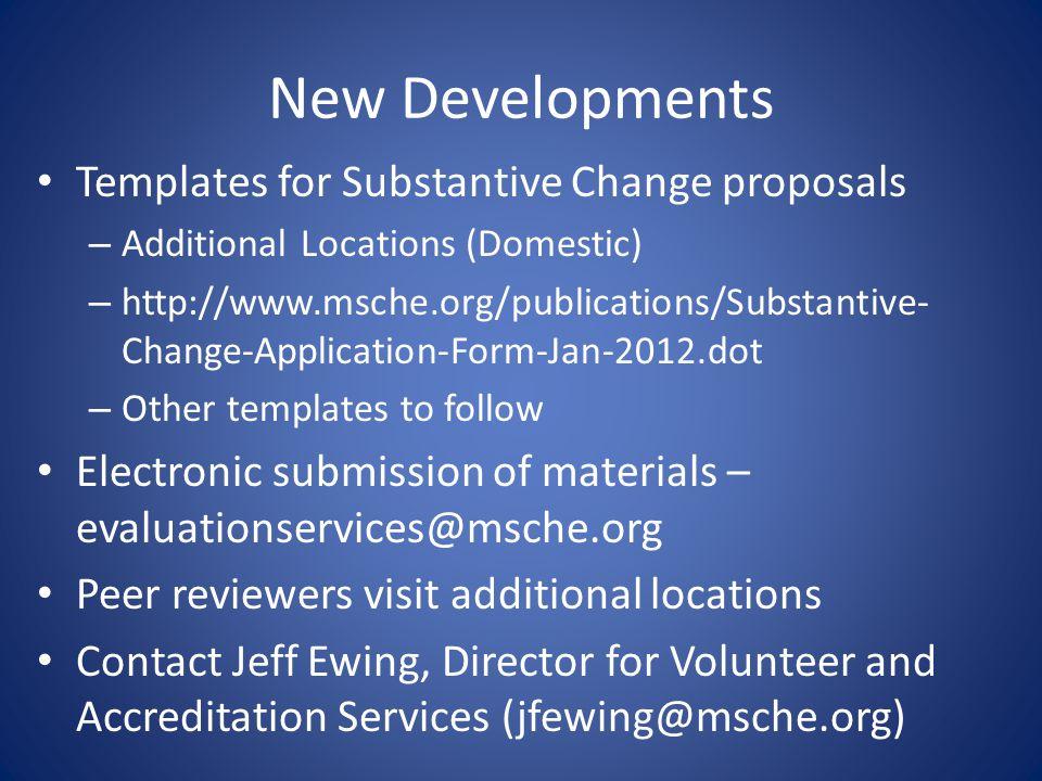 New Developments Templates for Substantive Change proposals