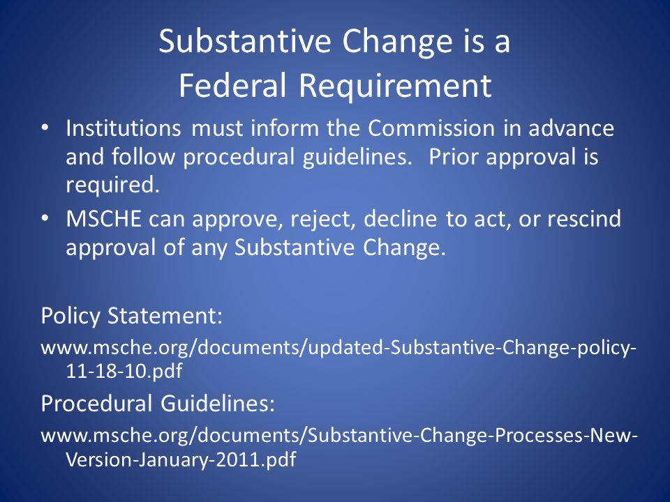 Substantive Change is a Federal Requirement