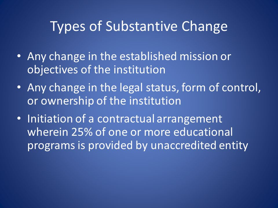 Types of Substantive Change