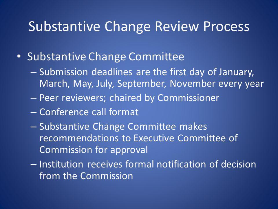 Substantive Change Review Process