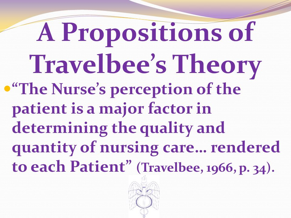 A Propositions of Travelbee's Theory