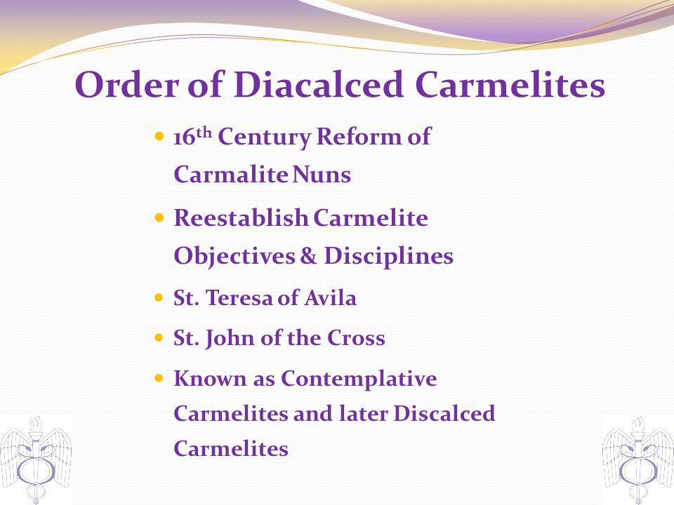 Order of Diacalced Carmelites